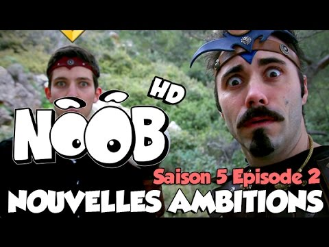 NOOB : S05 ep02 : NOUVELLES AMBITIONS