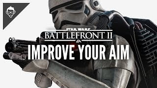Battlefront 2: Aim Tips / Guide / Settings for Console