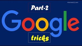 Google tips and tricks- # Part-2 by MixMate22