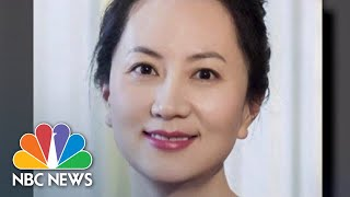 China Warns Of 'Grave Consequences' If Huawei Executive Is Not Released | NBC Nightly News