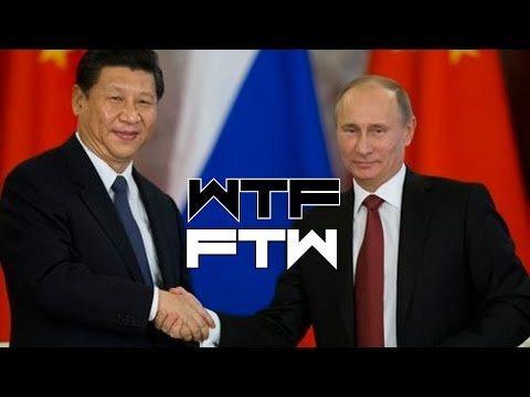 RUSSIA & CHINA ARE BESTIES