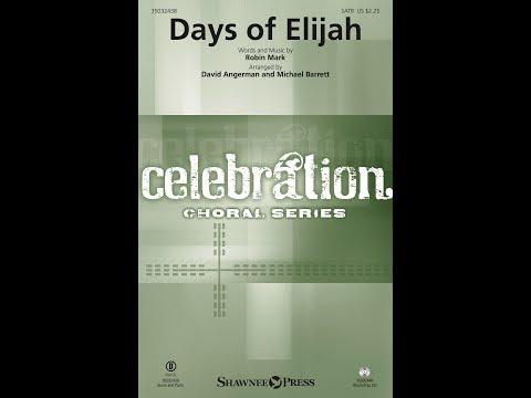 DAYS OF ELIJAH - Robin Mark/arr. David Angerman/Michael Barrett