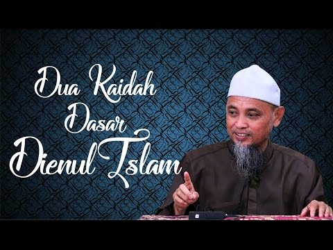 Dua Kaidah Dasar Dienul Islam - Ustadz Ali Ahmad Bin Umar