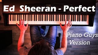 Ed Sheeran Perfect Piano Guys Version