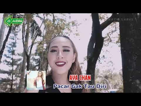 Download  Aya Chan - Pacar Gak Tau Diri Gratis, download lagu terbaru