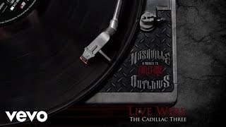 The Cadillac Three - Live Wire