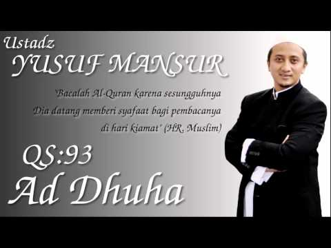 Qs.93. Ad Dhuha (ust. Yusuf Mansur) video