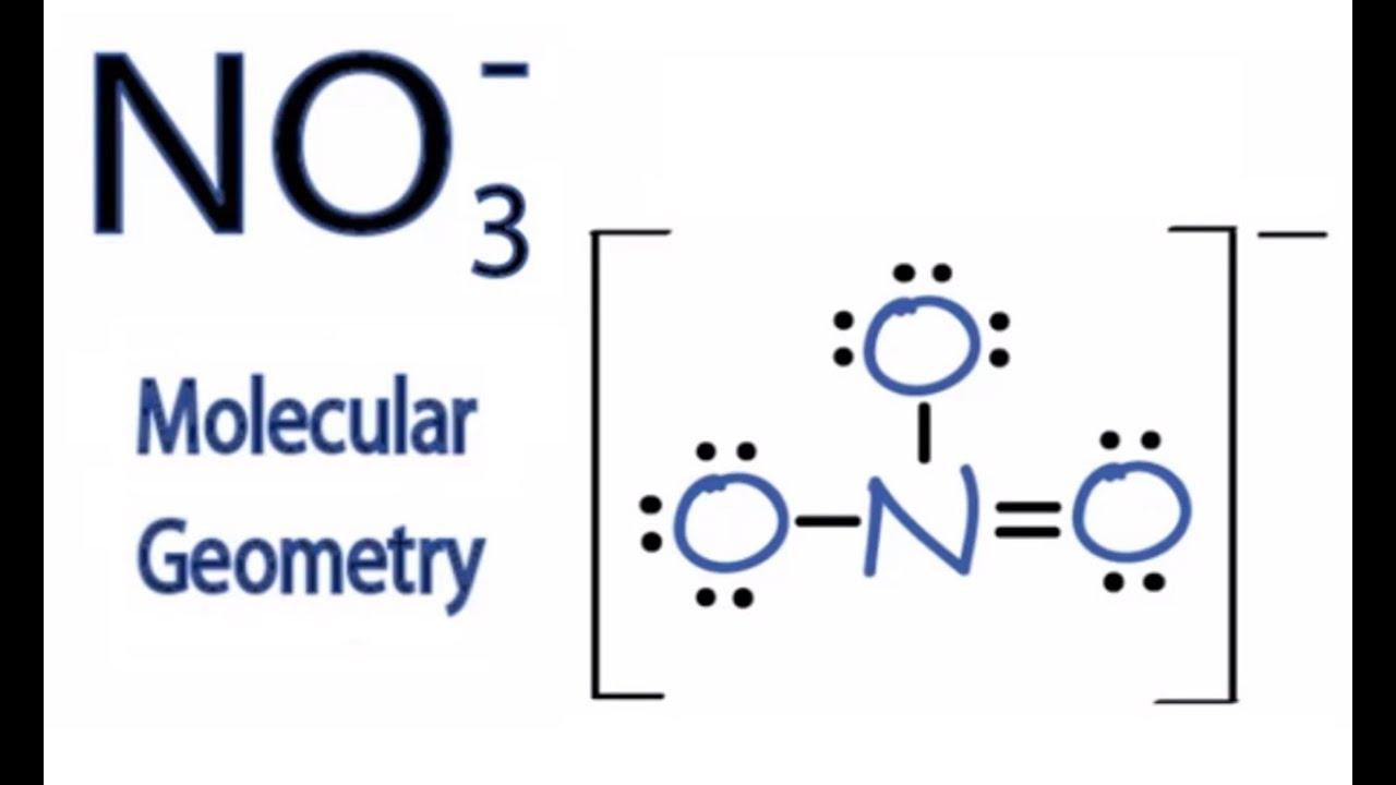 no3 molecular geometry shape and bond angles youtube