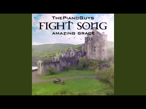 Fight Song  Amazing Grace