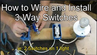 How to Wire and Install 3-way Switches