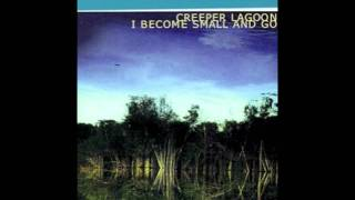 Watch Creeper Lagoon Tracy video