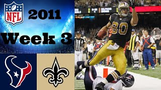 Houston Texans vs. New Orleans Saints | NFL 2011 Week 3 Highlights