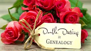 Double Dating in Genealogy
