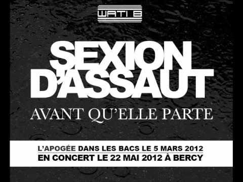 """Sexion D Assaut - Avant Qu Elle Parte - 3ème extrait de """"L Apogée"""" dans les bacs le 5 MARS 2012"""