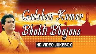 Download Gulshan Kumar Bhakti Bhajans, Best Bhakti Bhajans I GULSHAN KUMAR I HD VIDEO SONGS JUKE BOX 3Gp Mp4