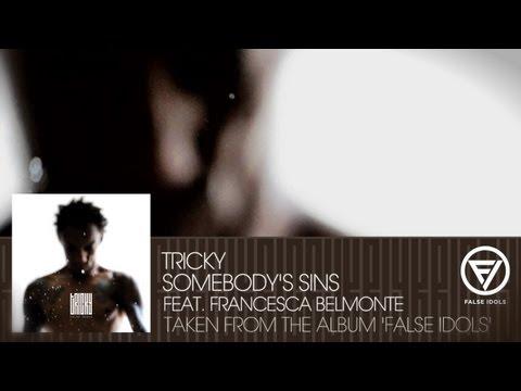 Tricky - Somebody's Sins'