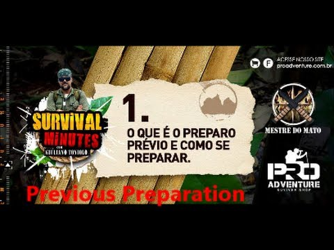 Survival Minutes 01: Previous Preparation