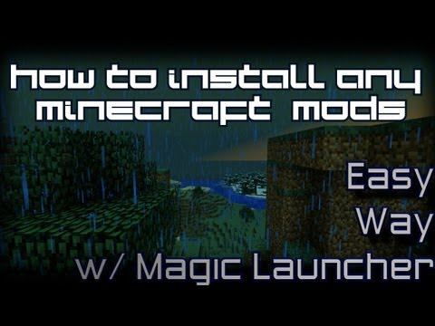 How to: Install Any Mod into Minecraft (Easy Way) via Magic Launcher - w/ Minecraft Forge