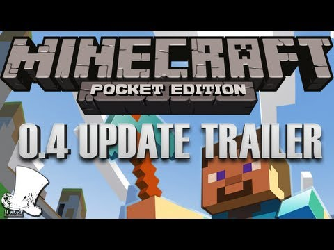 Minecraft — Pocket Edition 0.4.0 Update