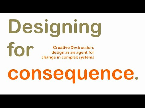 Designing for Consequence