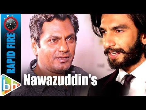 Nawazuddin Siddiqui's SUPER-HIT Rapid Fire On SRK | Salman | Aamir | Ranbir | Ranveer