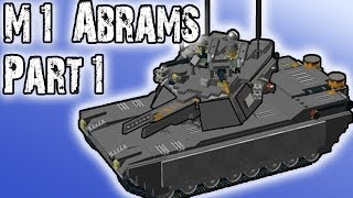 How to Build  Futuristic M1 ABRAMS (PART 1)