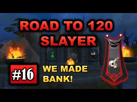 RuneScape 3 - Road to 120 Slayer - Episode 16: WE MADE BANK!!!