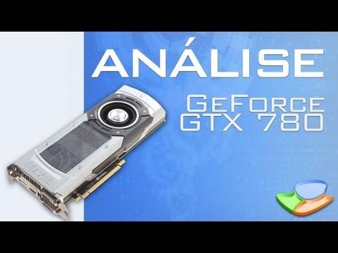 NVIDIA GeForce GTX 780 [Análise de Produto] - Tecmundo