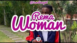 Rema  -  Woman ( Lyrics Video)