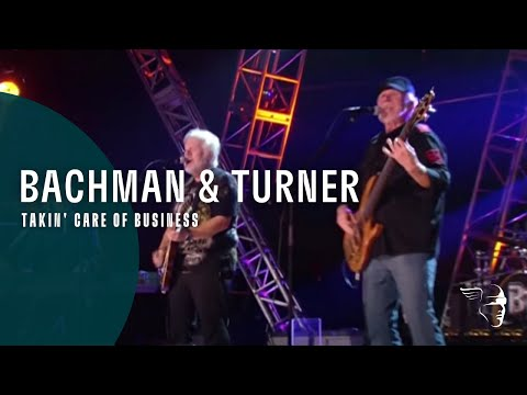 Bachman&Turner - Takin' Care Of Business (Live At The Roseland Ballroom NYC)