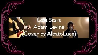 Adam Levine - Lost Stars (Cover by AlbatoLuce)