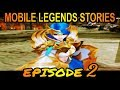 Mobile Legends Stories: Episode 2