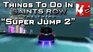 Things to do in_ Saint's Row 3 - Super Jump Part 2