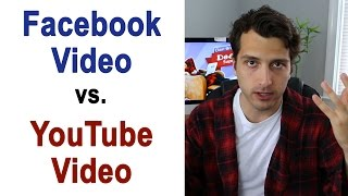 Facebook Video vs. Youtube Videos: How to Get More Views