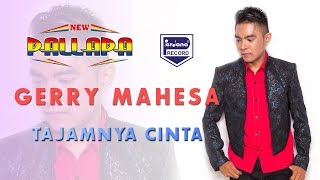 download lagu New Pallapa - Tajamnya Cinta - Gerry Mahesa gratis