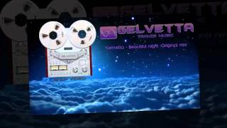 ♚ #Gelvetta - Beautiful night (Original mix) Version D.G.P.VIDEO ♚