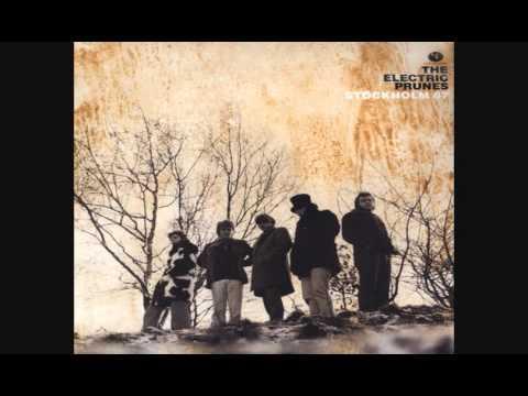 The Electric Prunes - Stockholm 67 [2013 Reissue Full Album]