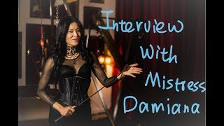 Interview With A Dominatrix:Mistress Damiana Chi | 采访洛杉矶最专业的BDSM女王Damiana