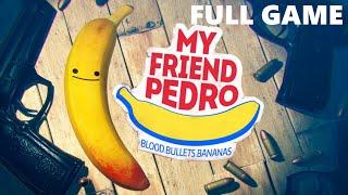 My Friend Pedro Full Walkthrough Gameplay - No Commentary (PC Longplay)