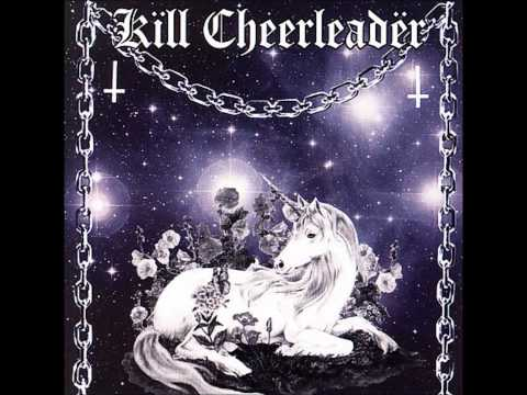 Kill Cheerleader - No Lullabies