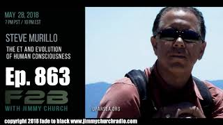 Ep. 863 FADE to BLACK Jimmy Church w/ Steve Murillo : Marine Pilot on UFOs : LIVE