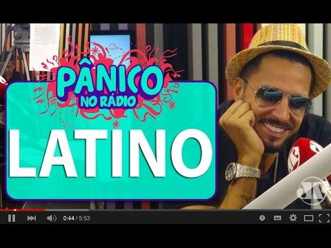 Latino - Pânico - 29/03/16