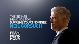 WATCH LIVE: Senate confirmation hearings for Judge Neil Gorsuch