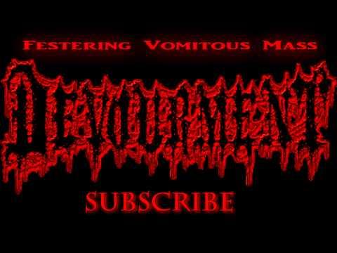 Devourment - Festering Vomitous Mass