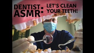 1 HOUR Dentist ASMR - Let's Clean Those Teeth of Yours! (Whispering, Scraping, Brushing, Flossing)