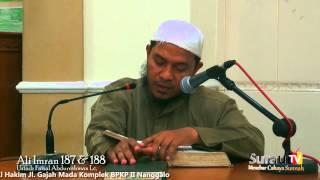 Pengajian Agama Islam : Tafsir Alqur'an | Ali Imran 187 & 188 | Ustadz Faisal Abdurrahman, Lc