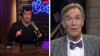 REBUTTAL: Bill Nye's 'Gender Spectrum' Bullcrap! | Louder With Crowder