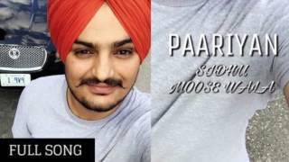 Paariyan Sidhu Moose Wala FT Deep Jandu || FULL SONG ||LATEST||