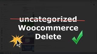uncategorized woocommerce delete