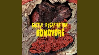 Cattle Decapitation - Joined At The Ass